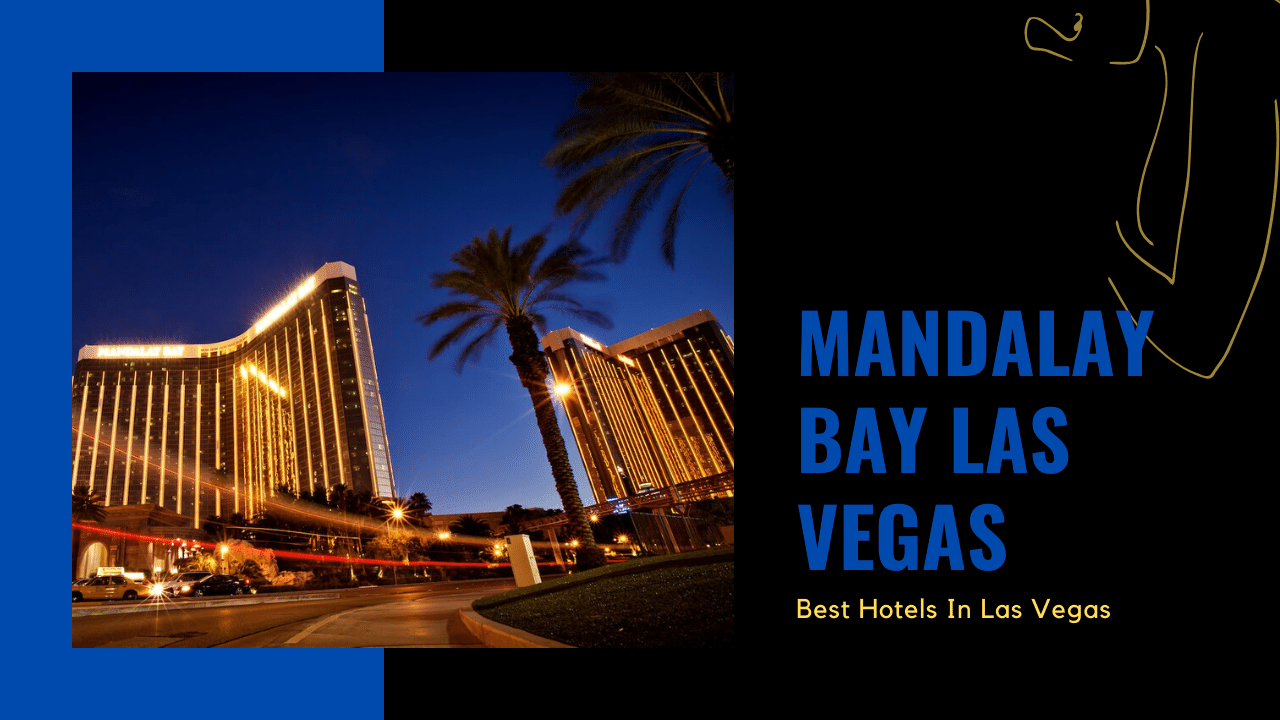 mandalay bay las vegas featured