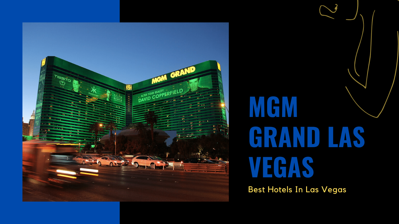 mgm grand las vegas featured