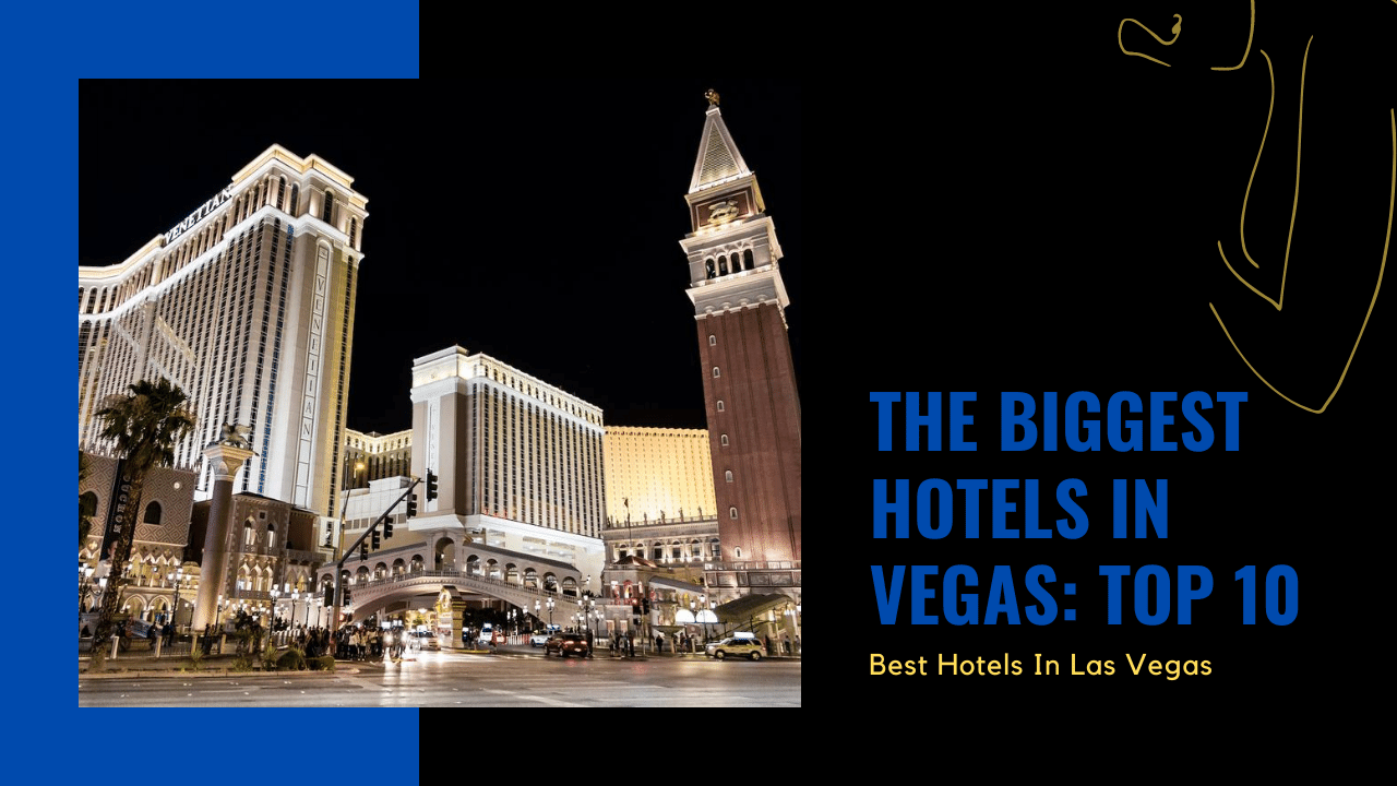 biggest hotel in vegas featured