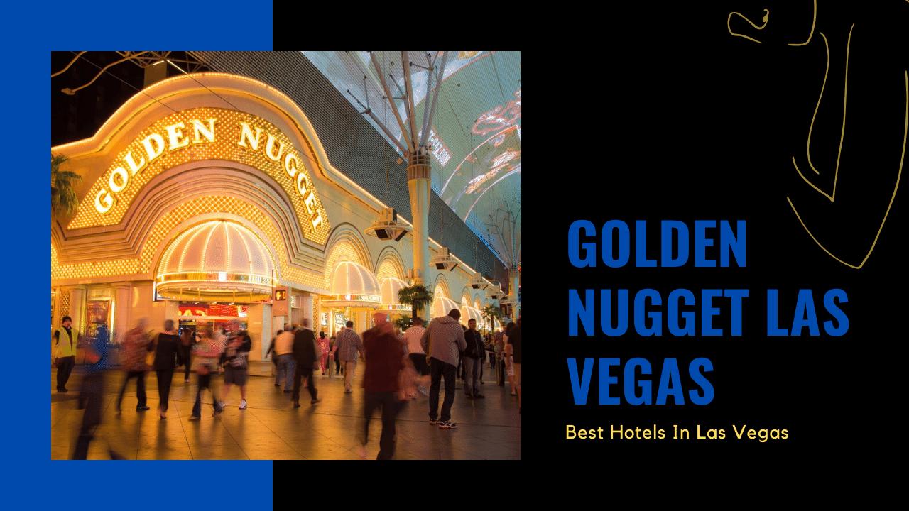 golden nugget las vegas featured